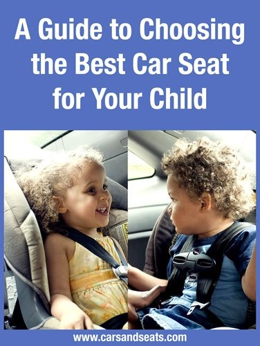 Guide to Choosing the Best Car Seat