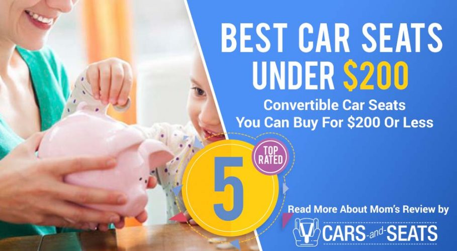 The Very Best Convertible Car Seats You Can Buy For $200 Or Less