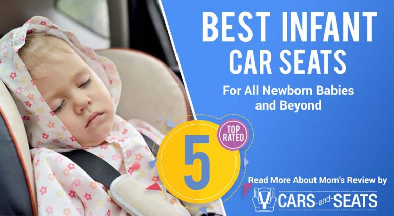 The Best Infant Car Seats Of 2018: For All Newborns And Beyond
