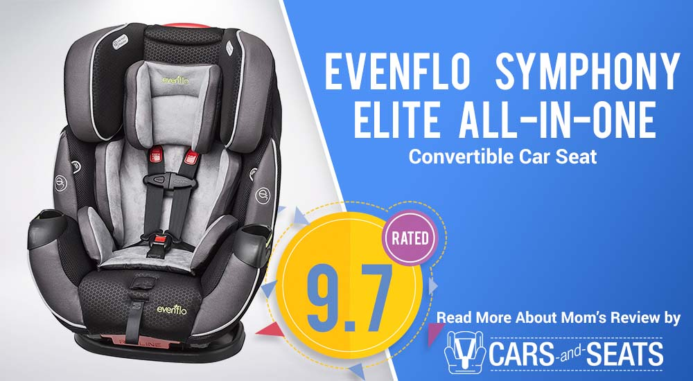 Evenflo Symphony Elite All-In-One Convertible Car Seat: Mom's Review