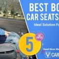 The Best Booster Car Seats Of 2018: Ideal Solution For Children